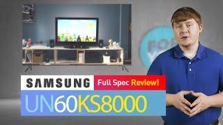 SAMSUNG UN60KS8000 // Full Specs Review