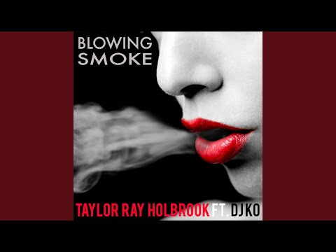 Blowing Smoke (feat. DJ KO)