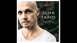 Juha Tapio - Rakastettu (Radio edit)