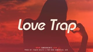 Love Trap - Smooth Beat Instrumental 808 Bass (Prod. Tower Beatz)