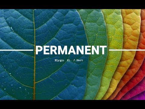 Kygo ft.J.Hart Permenant  lyric video full