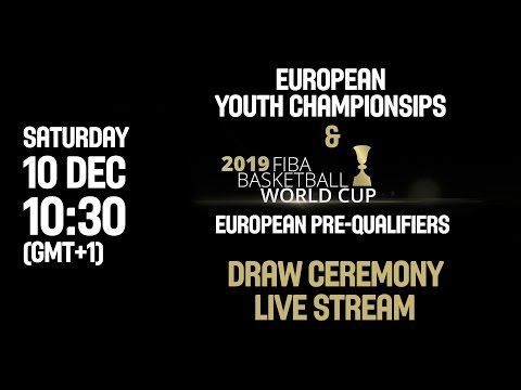 Draw Ceremony - European Youth Championships & FIBA Basketball WorldCup 2019 European Pre-Qualifiers