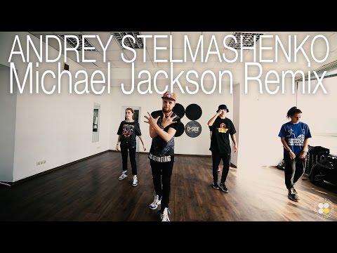 Michael Jackson Remix | Choreography by Andrey Stelmashenko | D.side dance studio