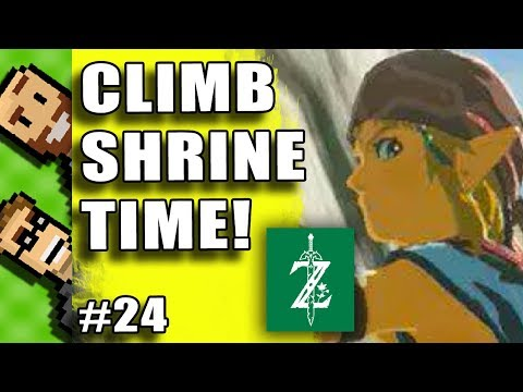 Ep24 - CLIMBING GEAR NOW, PLEASE, NOW. | Tell Us How to Play ZELDA BotW | Basement
