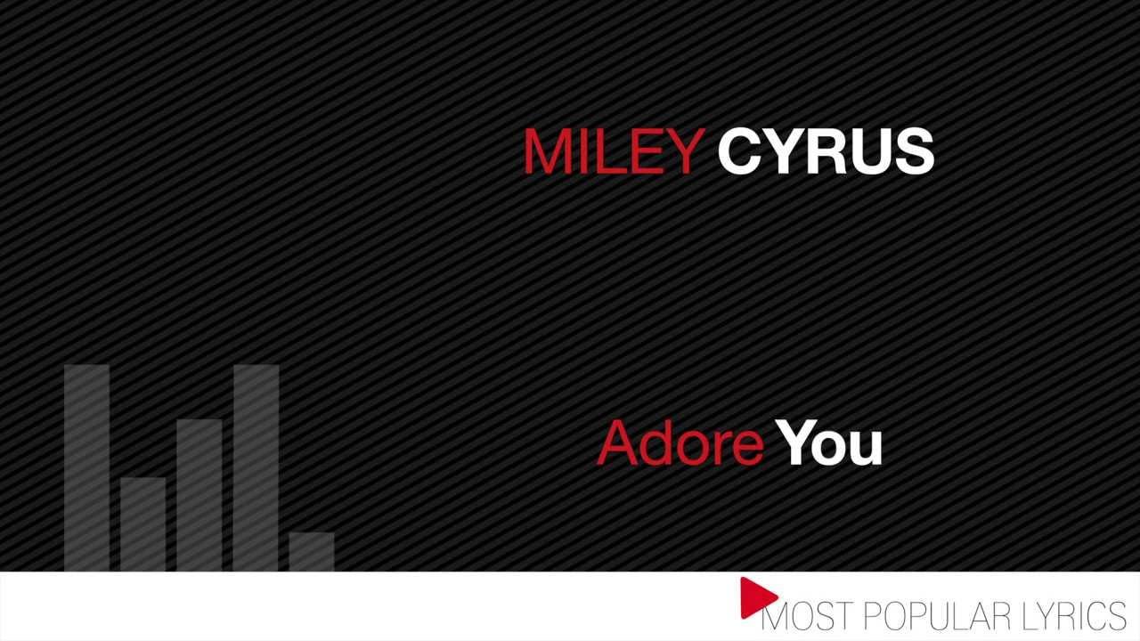 Miley Cyrus Adore You Sub Español + Lyrics Official Video ...