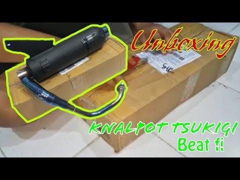 UNBOXING Knalpot Tsukigi Honda Beat Fi !!!