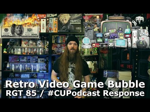 Retro Video Game Bubble - RGT 85 / #CUPodcast Response -  AlphaOmegaSin