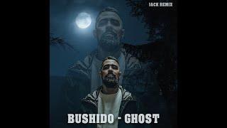 Bushido - Ghost (Geigenkoffer) Remix 2020 - JACK REMIX