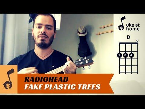 Radiohead - Fake Plastic Trees   Ukulele tutorial