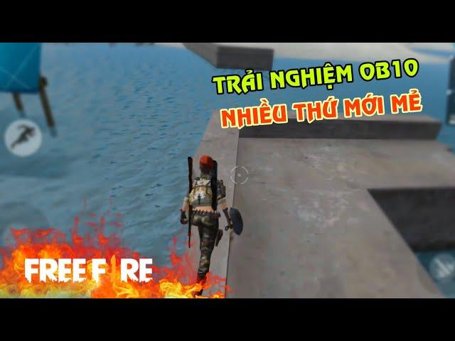 [Garena Free Fire] Trải Nghiệm Phiên Bản OB10 | Sỹ Kẹo