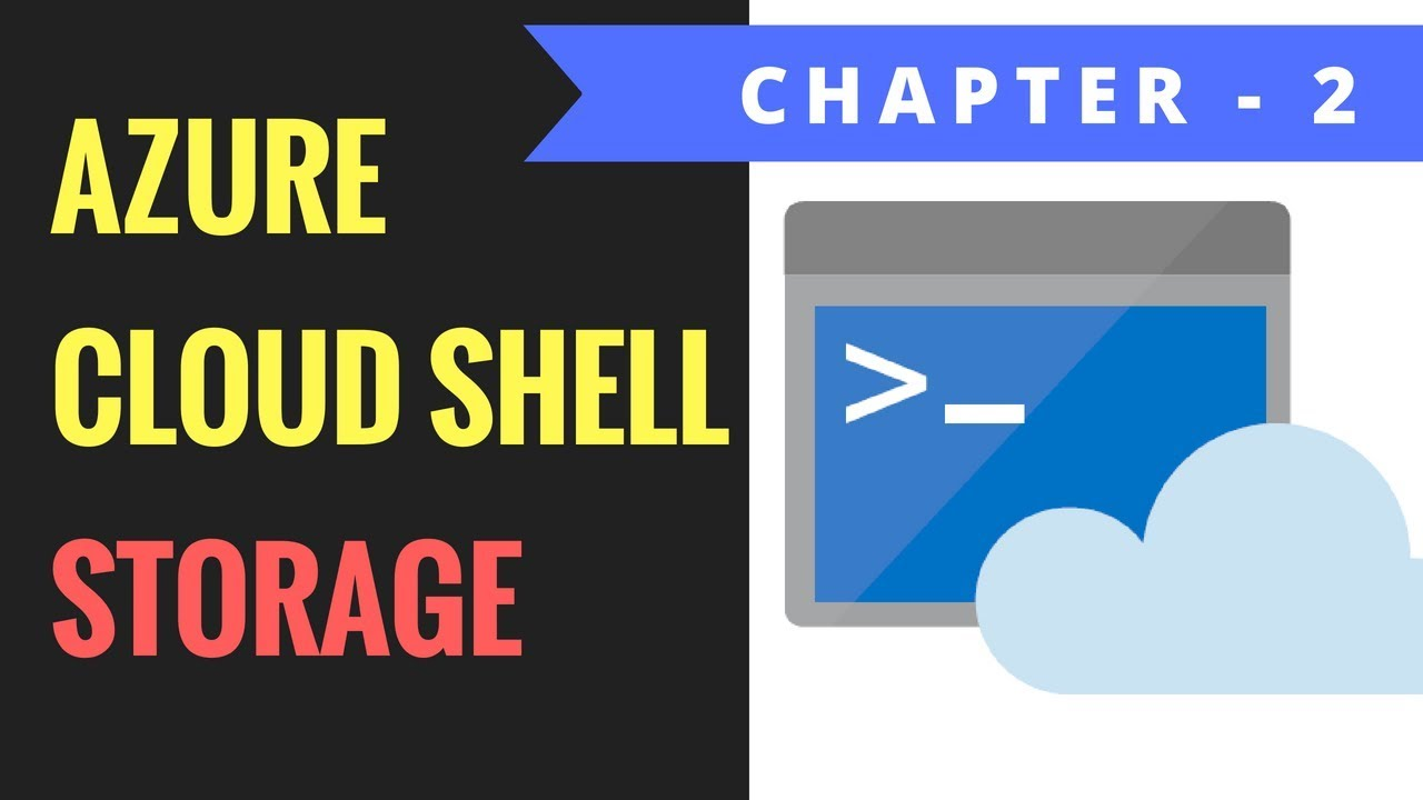 Azure Cloud Shell - Storage - Chapter 2 | RidiCurious com