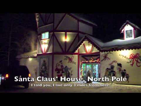 North Pole 2010 Santa Claus House Youtube