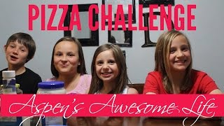 Aspen's Pizza Challenge (Collaboration Featuring Faith, Grace and Payton)