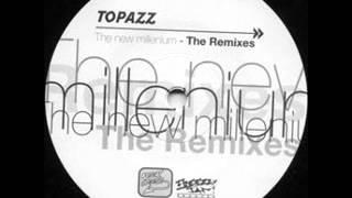 Topazz New Millenium Bulletproof Remix