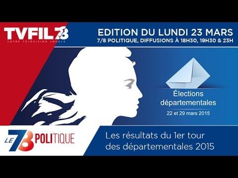Le 7/8 Politique – Les résultats du 1er tour des départementales 2015