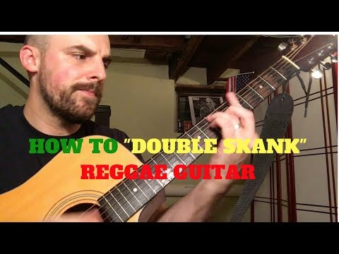"How To ""Double Skank"" - Reggae Music Guitar Lesson"
