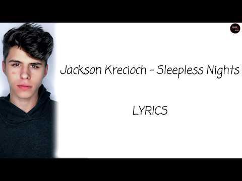Jackson Krecioch - Sleepless Nights Lyrics