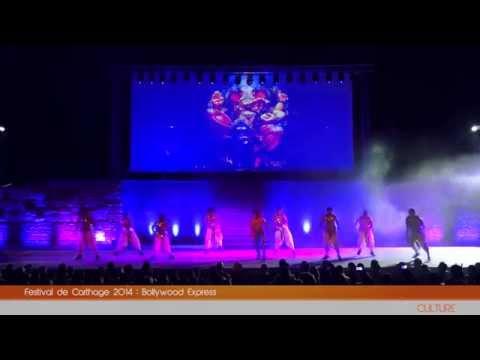 Festival de Carthage 2014 : Bollywood Express | Carthage Event Tv