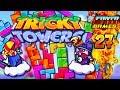 LE RETOUR DES HEROS Tricky Towers avec Fanta et Bob