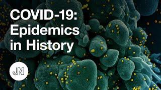 Coronavirus (COVID-19) Update: Epidemics in History