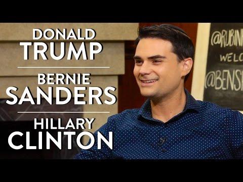 Ben Shapiro on Donald Trump, Bernie Sanders, and Hillary Clinton