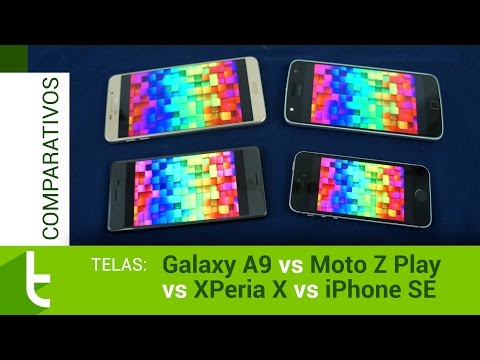 Galaxy A9, Moto Z Play, Xperia X e iPhone SE | Comparativo de telas do TudoCelular