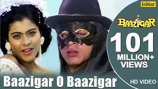 Baazigar O Baazigar-HD  SONG | Shahrukh Khan & Kajol | Baazigar | 90's Superhit Hindi Love Song