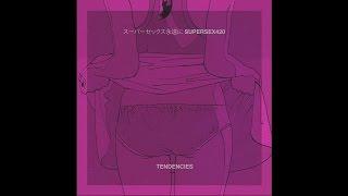 SUPERSEX420 x TENDENCIES - SPLIT EP - 2014