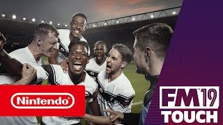 football-manager-2019-touch-launch-trailer-nintendo-switch
