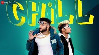 Chill - Official Music Video | N Kaush | Zair | RVK | Akshay K Agarwal