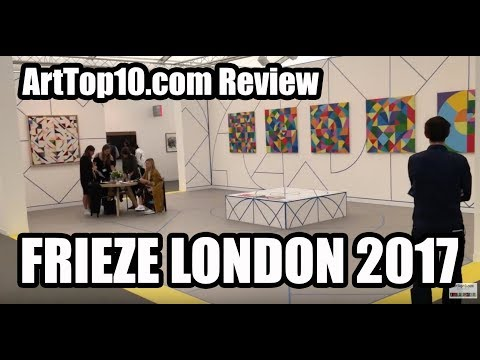 ART REVEW: Frieze London 2017 by ArtTop10.com's Robert Dunt