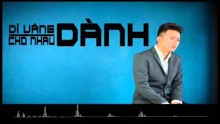 Dĩ Vãng Dành Cho Nhau - Phan Mạnh Quỳnh [ Lyrics Video ]