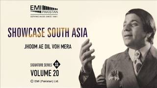 Jhoom Ae Dil Voh Mera | Masood Rana | Showcase South Asia - Vol.20