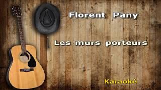 Karaoké Florent Pagny Les murs porteurs