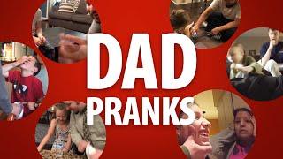 Dad Pranks