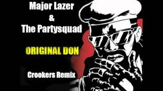 Play Original Don (Feat. The Partysquad) (Crookers Remix)