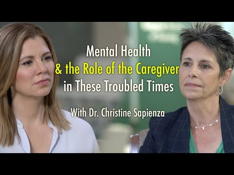 Mental Health in These Troubled Times With Dr. Christine Sapienza