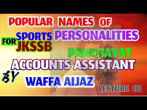 Popular Names Of Personalities ( Sports ) By Waffa Aijaz ......Lecture 01