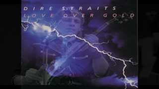Dire Straits - Love Over Gold (with lyrics)