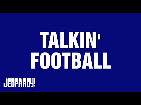 Talkin' Football  JEOPARDY!