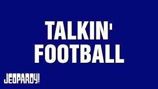 Talkin' Football | JEOPARDY!