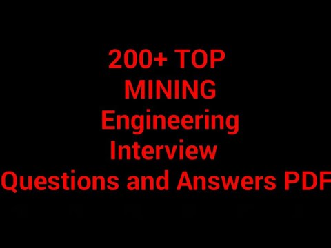 200+ TOP MINING_Engineering Interview  Questions And Answers PDF
