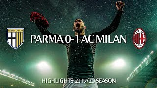 Highlights | Parma 0-1 AC Milan | Matchday 14 Serie A TIM 2019/20