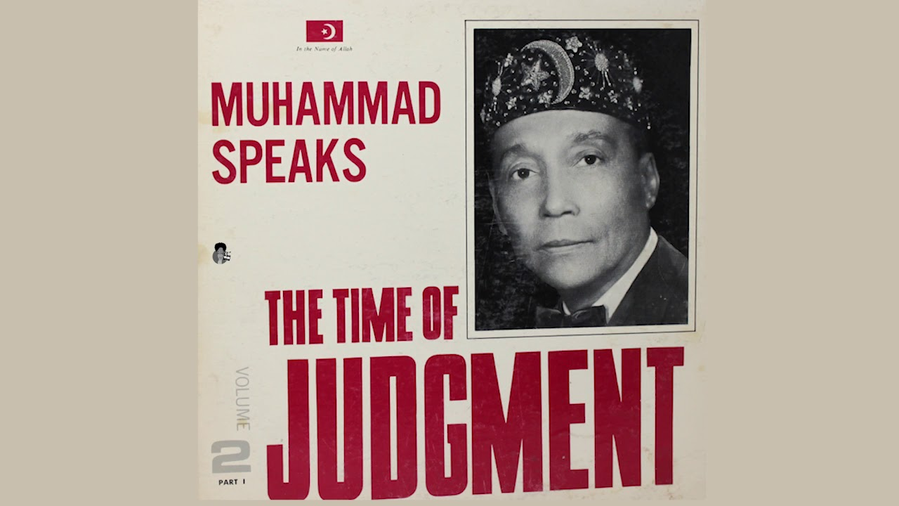 Elijah Muhammad - The Time of Judgment 1 & 2 (1967)