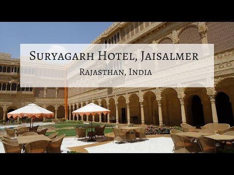 Suryagarh Hotel, Jaisalmer Rajasthan - An In Depth Look