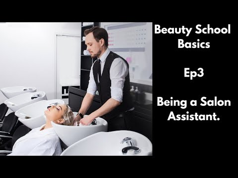 Beauty School Basics - Being A Salon Assistant - Ep3 - TheSalonGuy