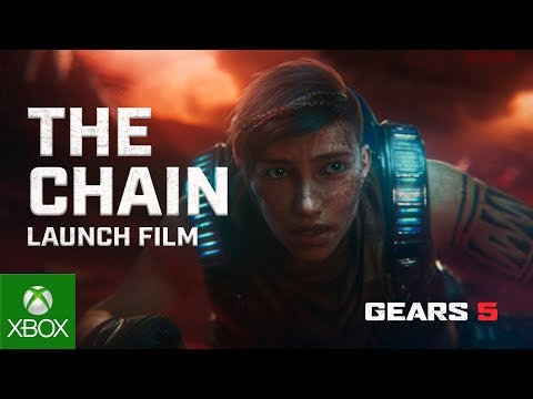 GEARS 5 - OFFICIAL LAUNCH TRAILER - THE CHAIN
