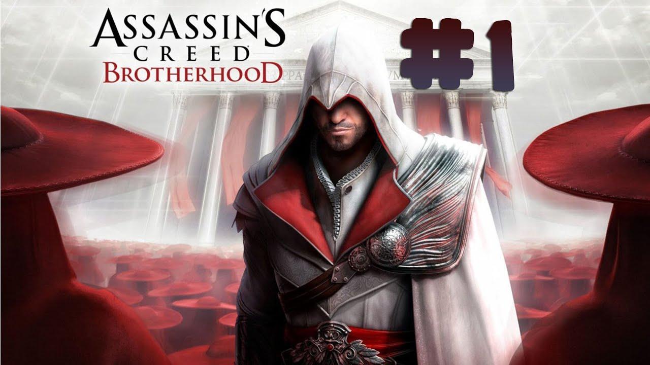 Assassin S Creed Brotherhood Walkthrough Part 1 Pc Hd