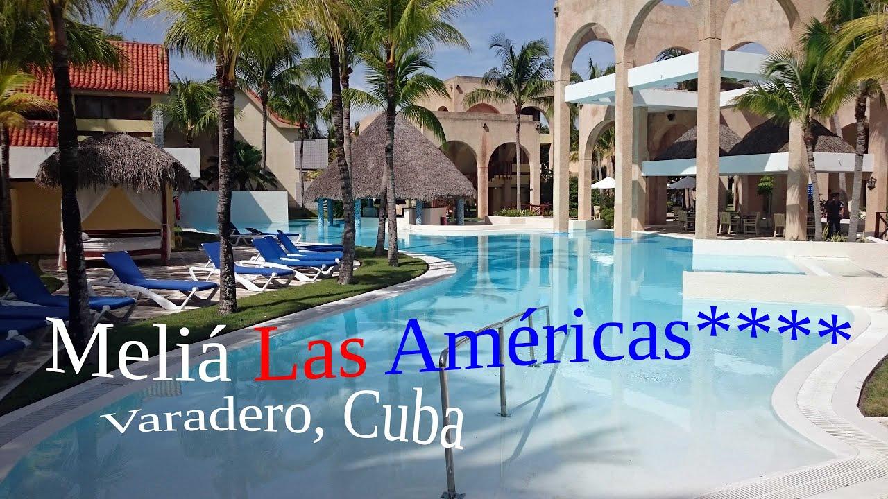 Meliá las américas hotel varadero cuba special 4k youtube