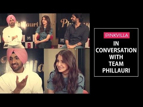Anushka Sharma - Everyone's playing a human, I'm going to play a ghost | Diljit Dosanjh | Phillauri